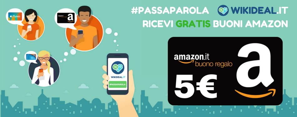 Ricevi Buoni Amazon GRATIS con il PassaParola WikiDeal